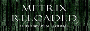 metrix-reloaded